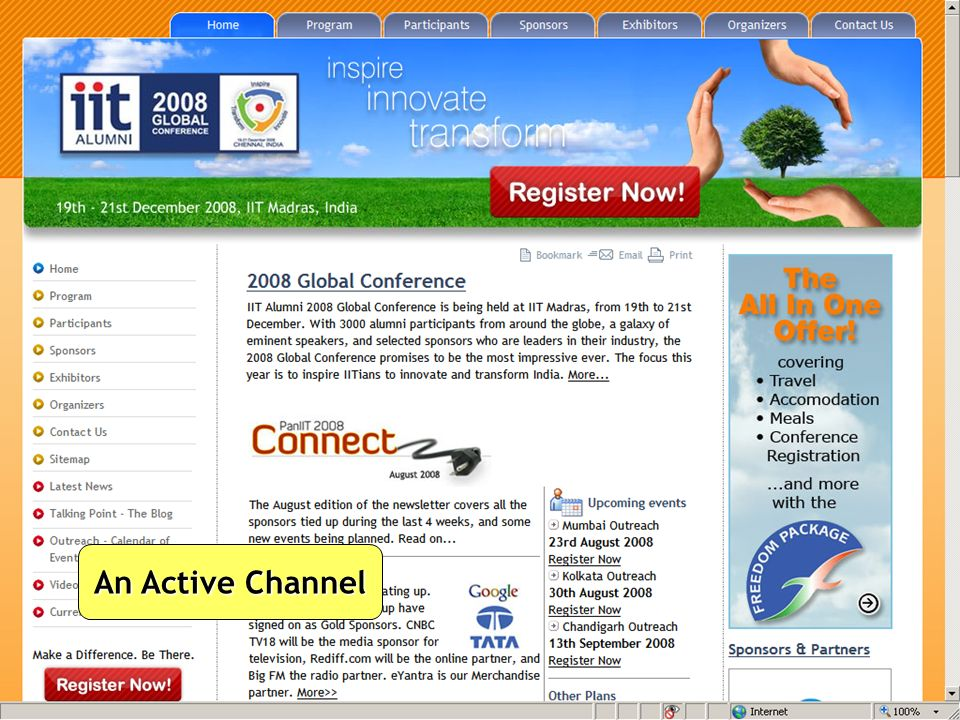 Inspire, Innovate, Transform PAN IIT - 2008 An Active Channel
