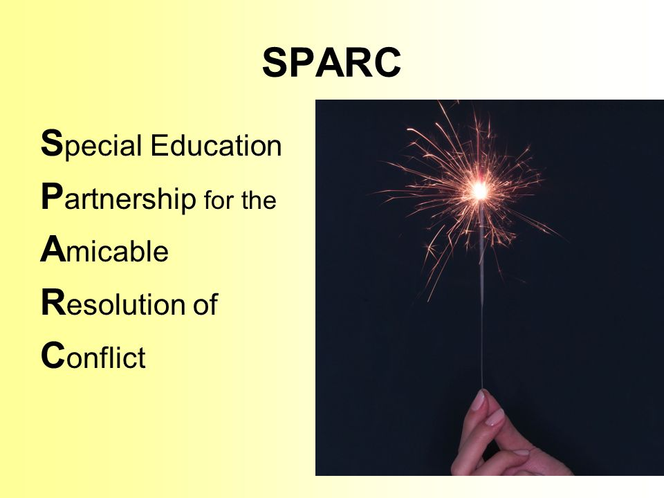 SPARC S pecial Education P artnership for the A micable R esolution of C onflict