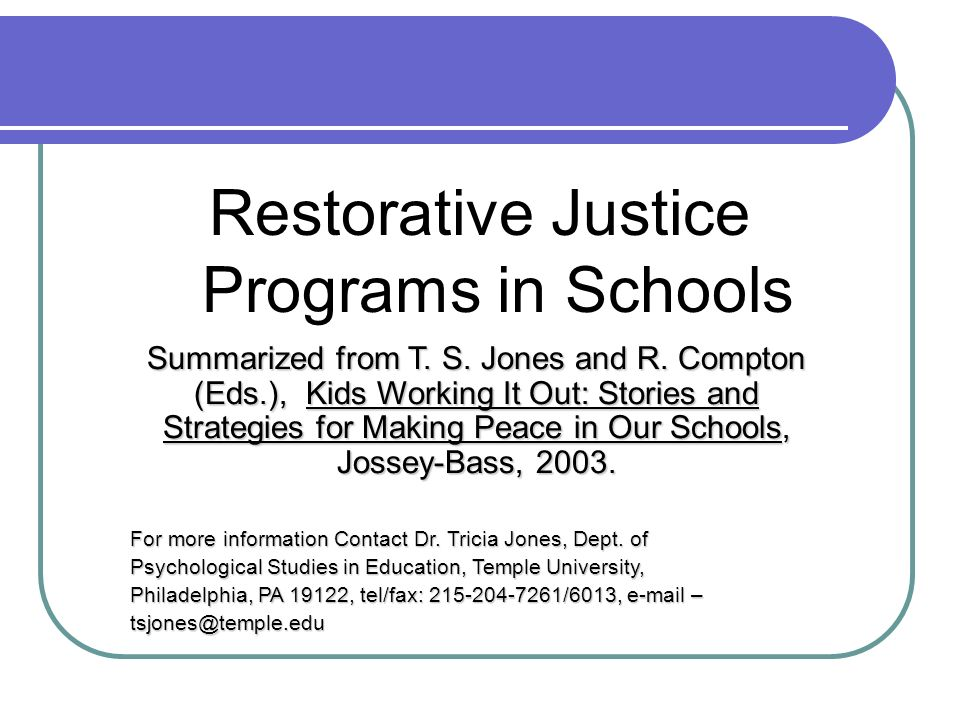 Restorative Justice Restorative Justice is an approach to dealing with conflicts that is not punitive but emphasizes accountability and reconciliation of the offender with the larger community In schools, RJ can change discipline into a learning opportunity for students RJ in schools is linked to a much larger RJ movement in the country