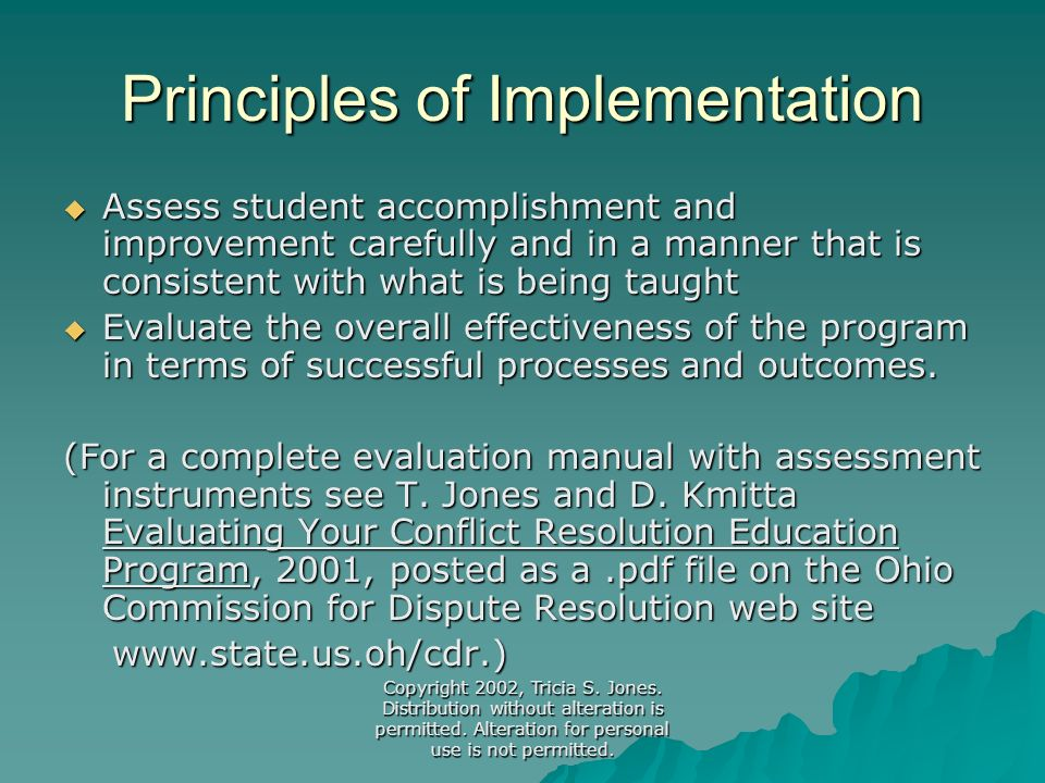 Copyright 2002, Tricia S. Jones. Distribution without alteration is permitted. Alteration for personal use is not permitted. Principles of Implementat