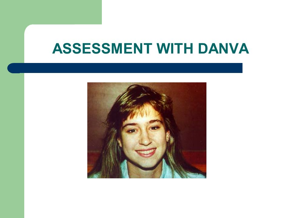 ASSESSMENT WITH DANVA