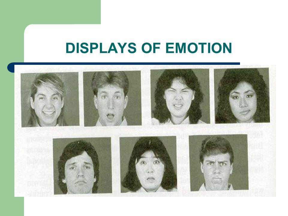 DISPLAYS OF EMOTION
