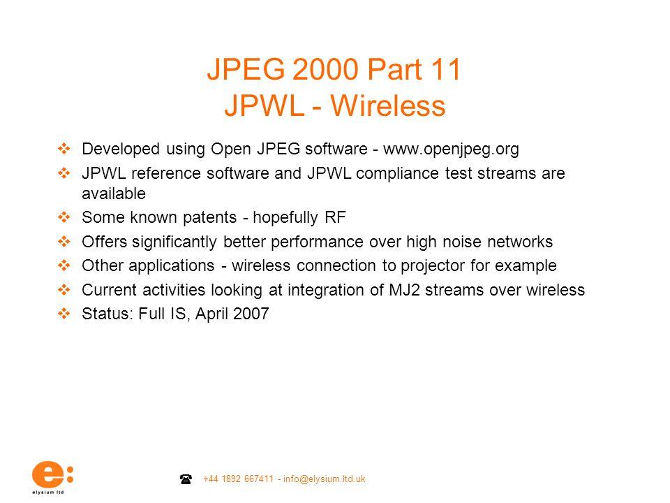 +44 1892 667411 - info@elysium.ltd.uk JPEG 2000 Part 11 JPWL - Wireless Developed using Open JPEG software - www.openjpeg.org JPWL reference software