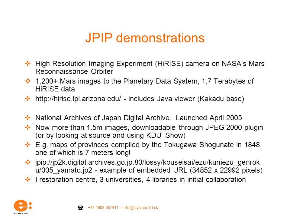 +44 1892 667411 - info@elysium.ltd.uk JPIP demonstrations High Resolution Imaging Experiment (HiRISE) camera on NASA's Mars Reconnaissance Orbiter 1,2