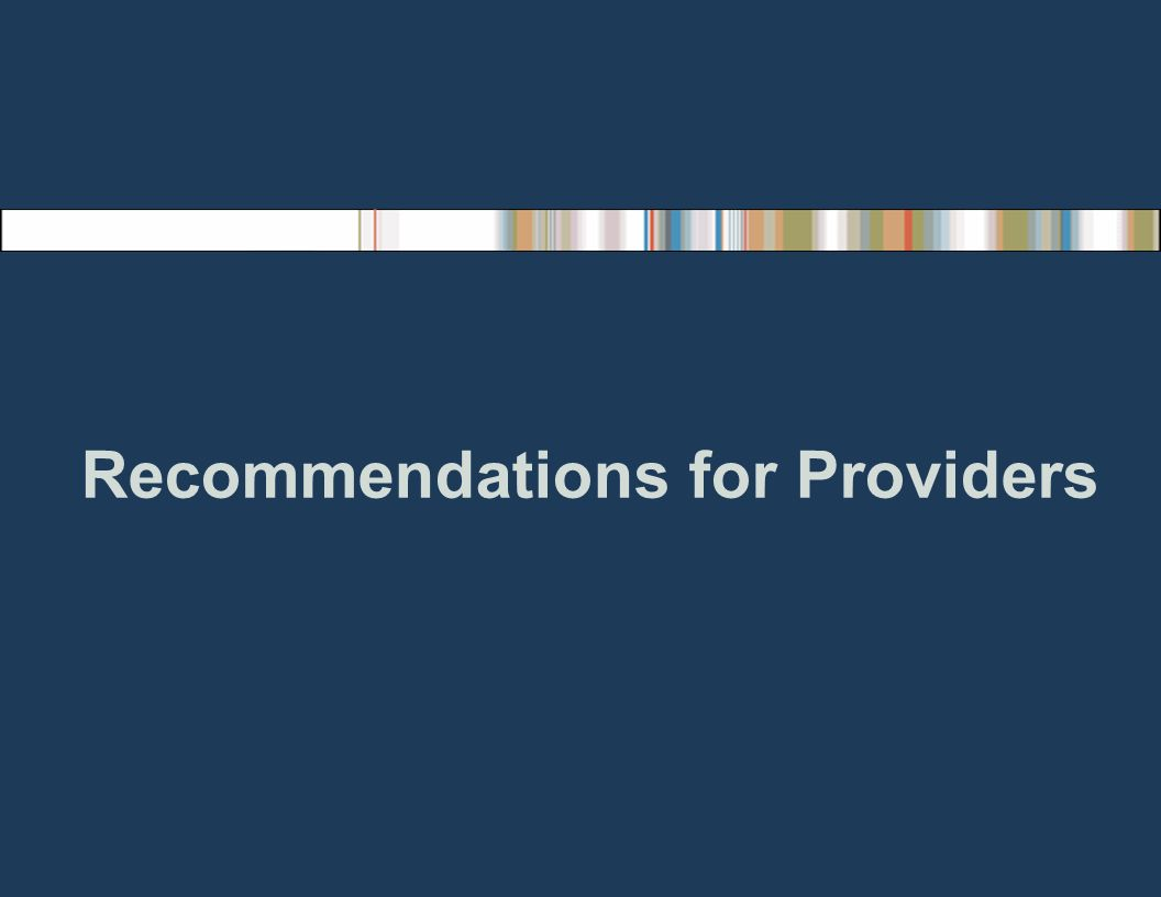 Recommendations for Providers