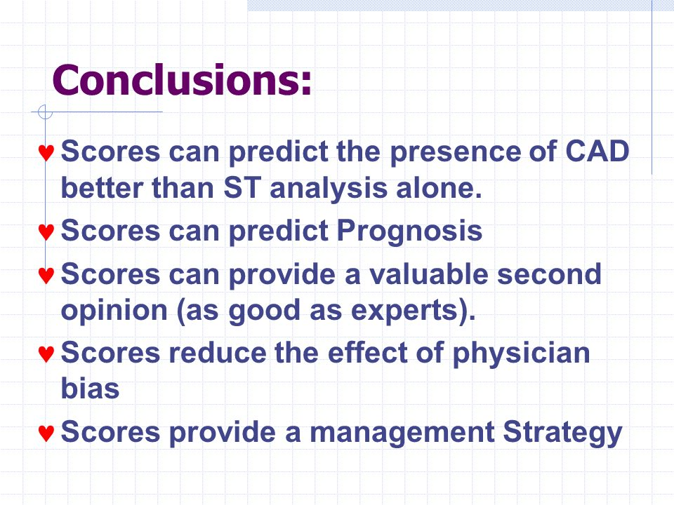 Conclusions: Scores can predict the presence of CAD better than ST analysis alone.