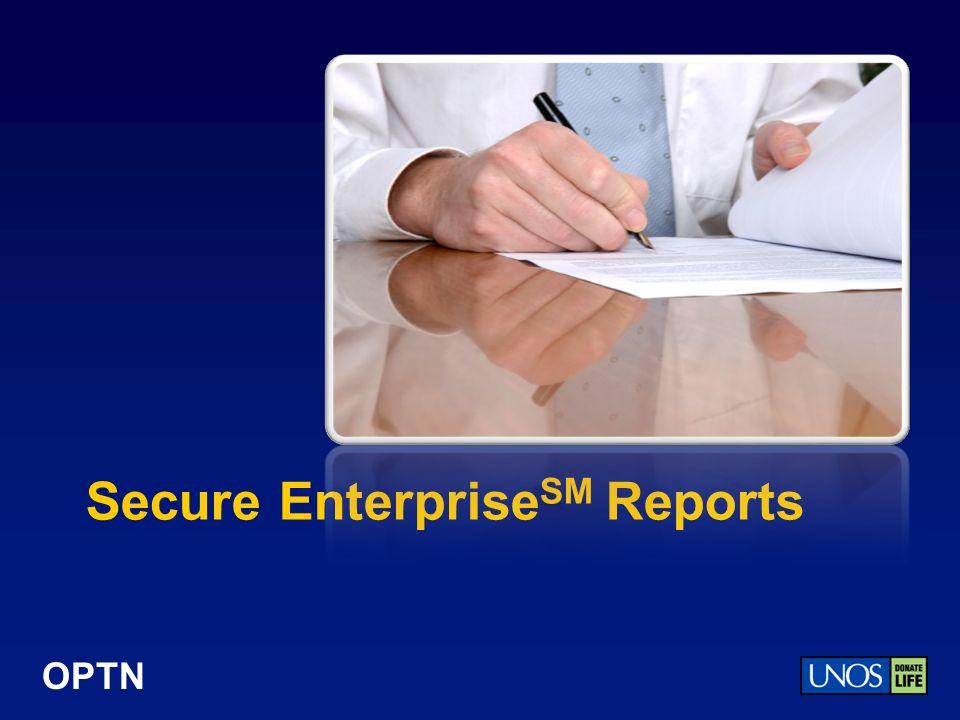 OPTN Secure Enterprise SM Reports