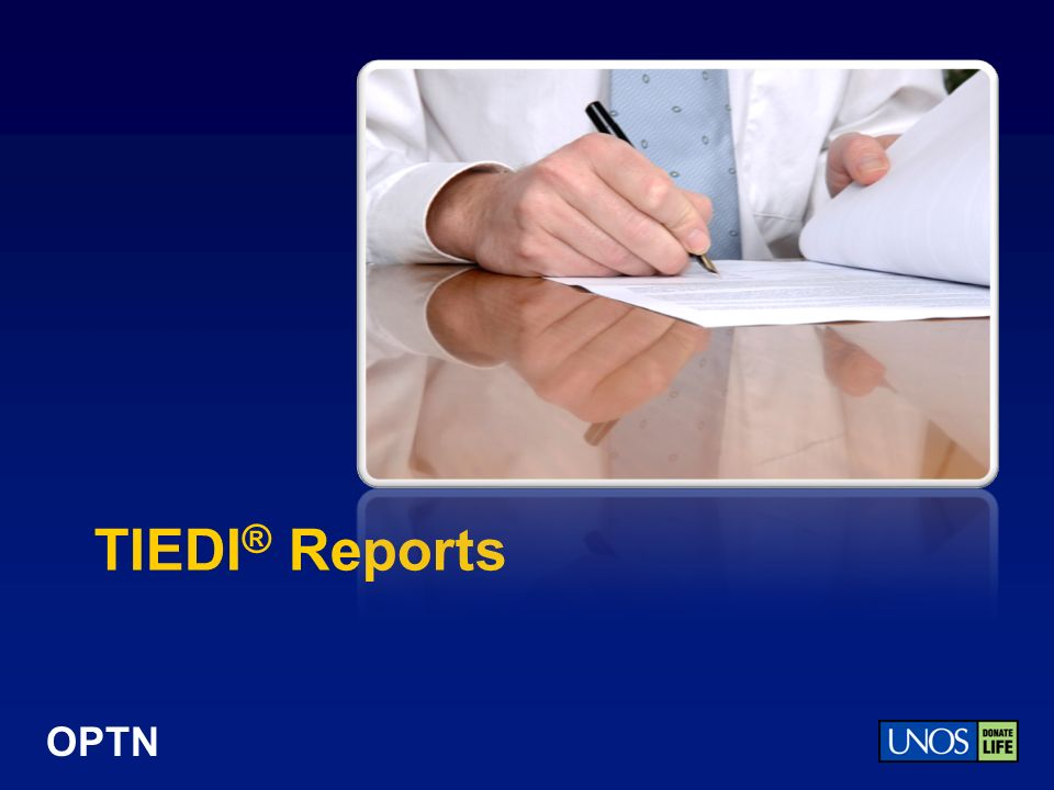 OPTN TIEDI ® Reports