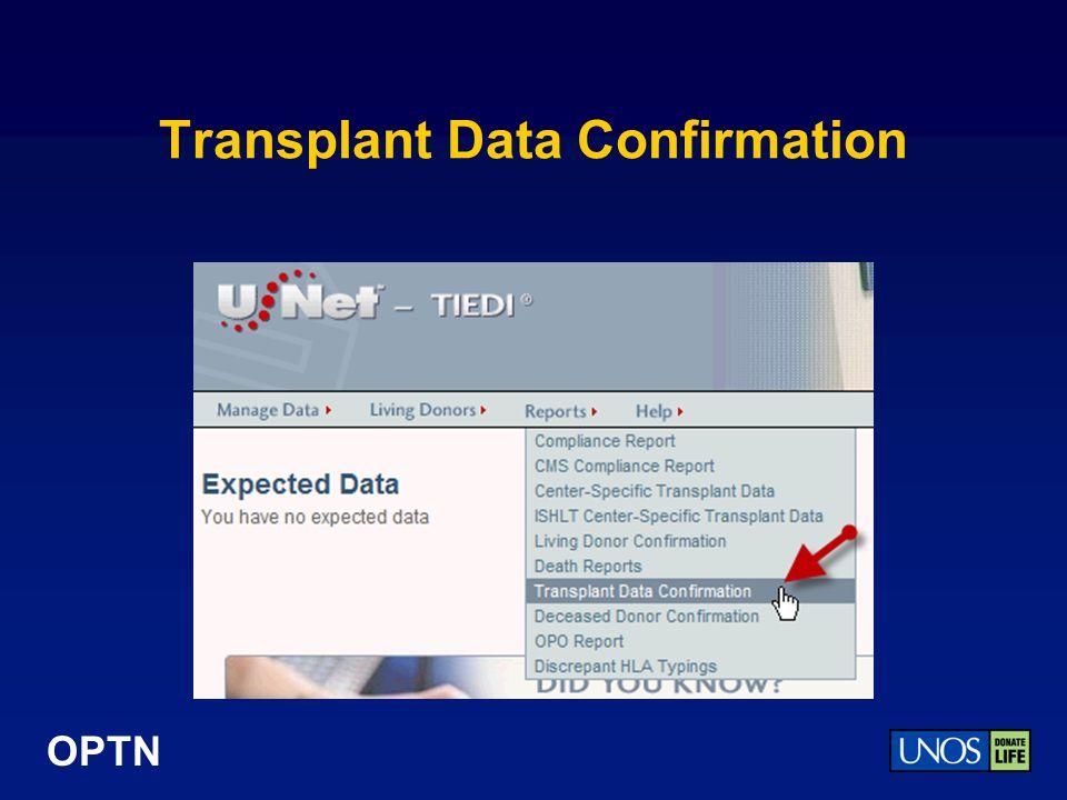OPTN Transplant Data Confirmation