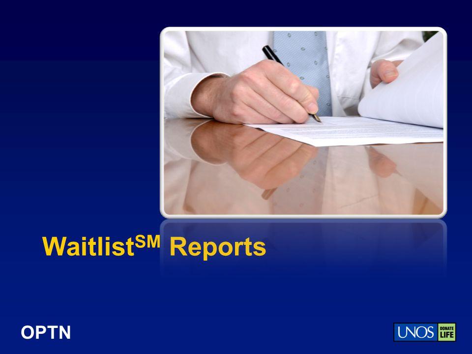 OPTN Waitlist SM Reports