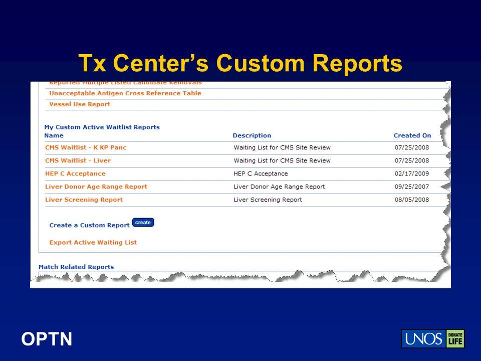OPTN Tx Centers Custom Reports