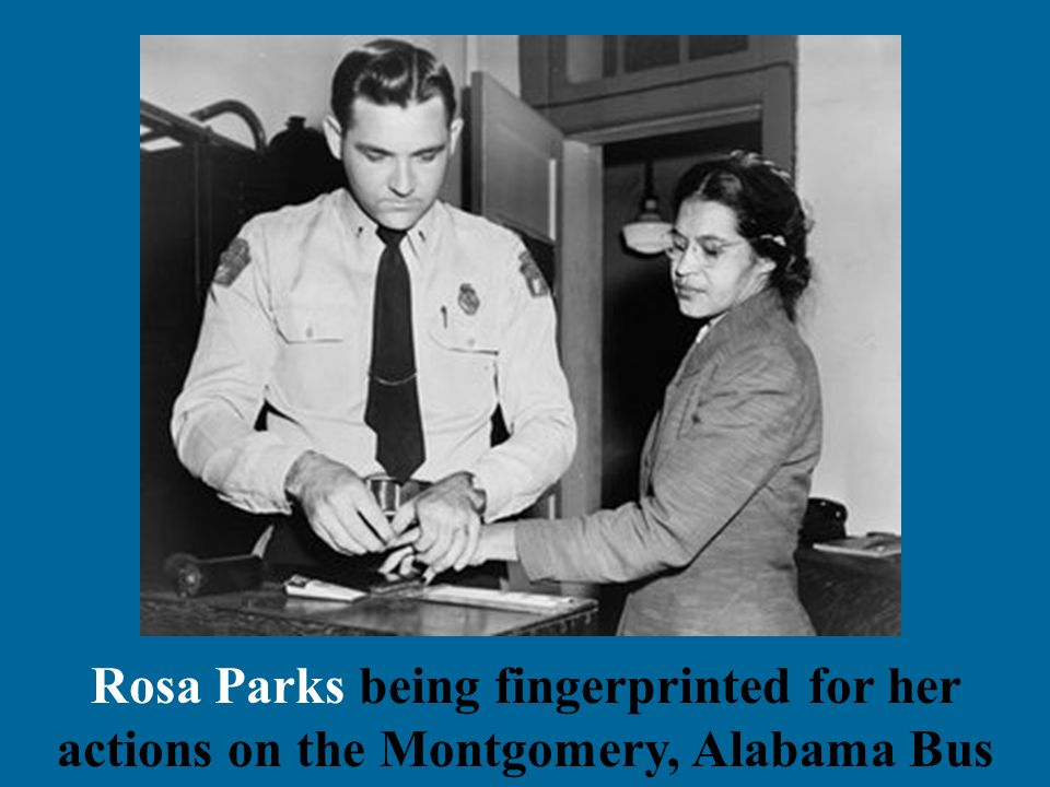 Rosa Parks being fingerprinted for her actions on the Montgomery, Alabama Bus