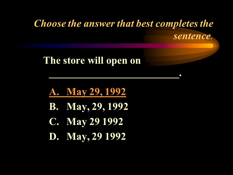 Choose the answer that best completes the sentence.