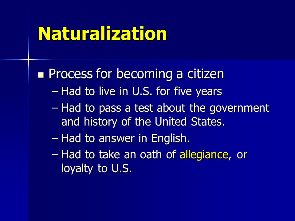Becoming a Citizen No matter how bad it might be, most immigrants wanted to become a U.S. citizen. They could then take part and vote and serve on jur