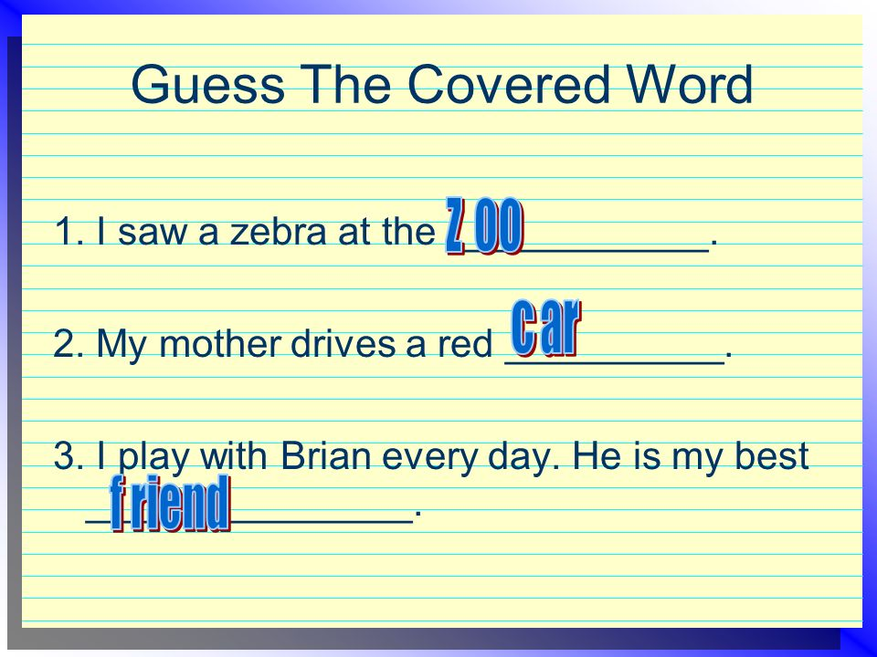 Guess The Covered Word 1. I saw a zebra at the ____________.