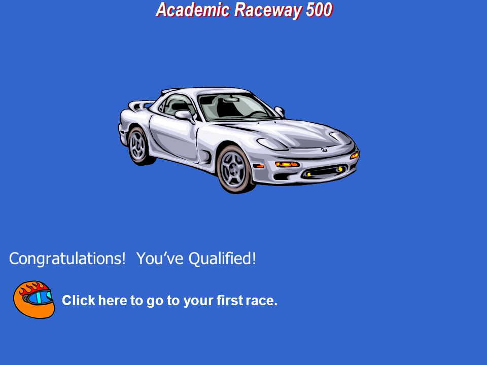 Click here to go back to the correct Pit Stop and have your car repaired. Youve Crashed!