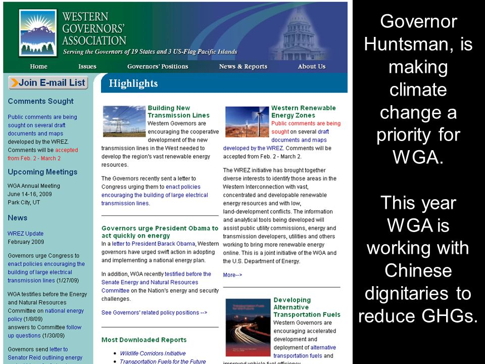 Governor Huntsman, is making climate change a priority for WGA.