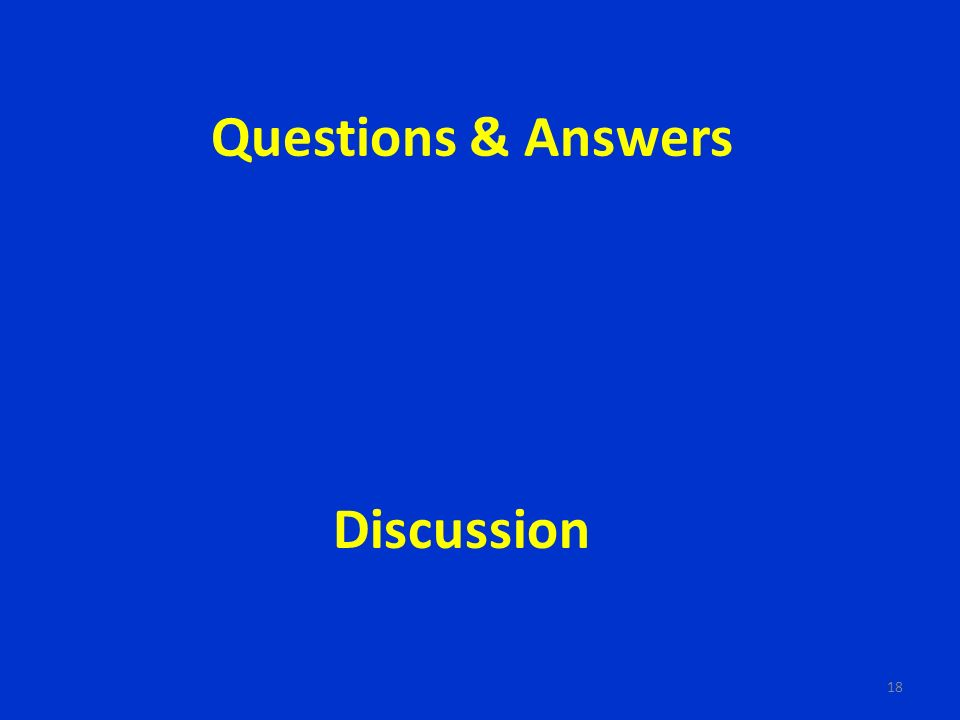 Questions & Answers 18 Discussion
