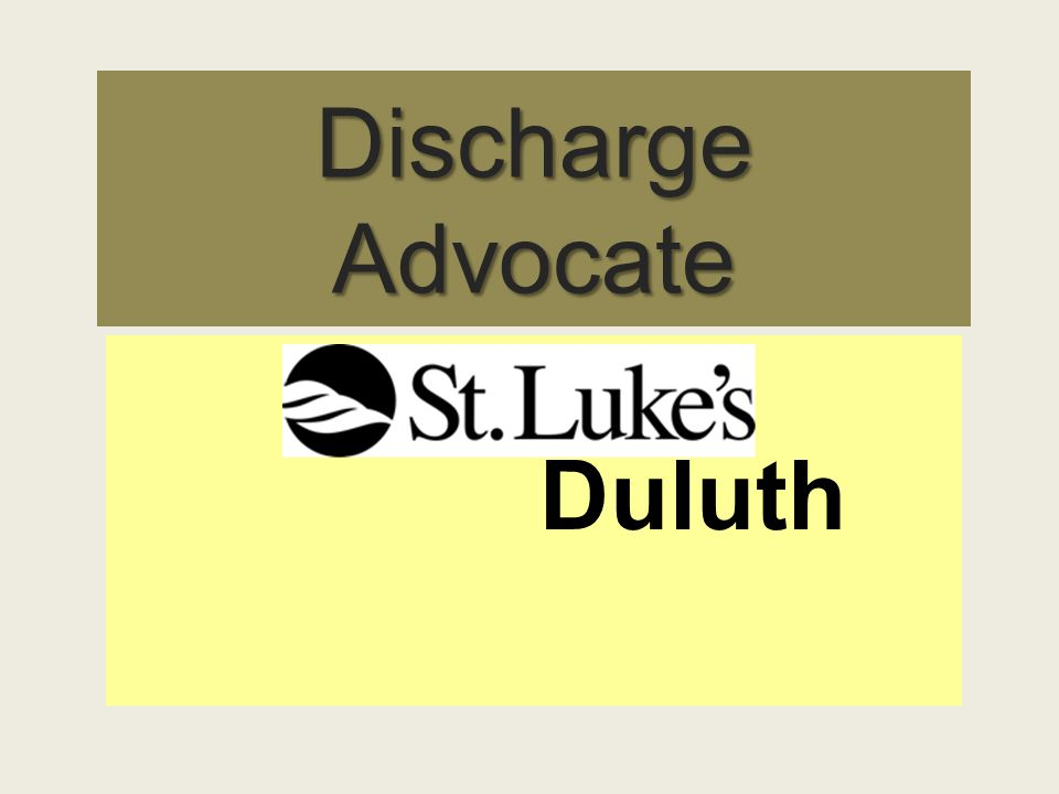 Discharge Advocate Duluth