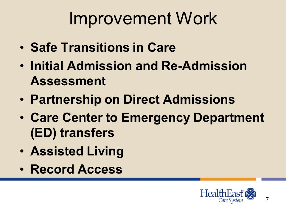 Improvement Work Safe Transitions in Care Initial Admission and Re-Admission Assessment Partnership on Direct Admissions Care Center to Emergency Depa