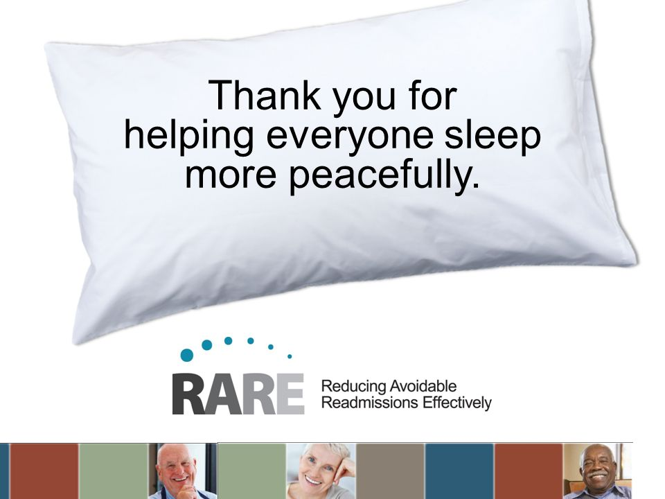 Thank you for helping everyone sleep more peacefully.