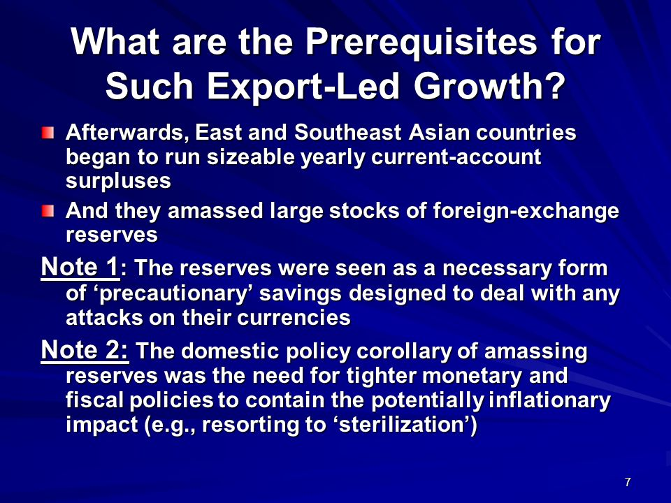 7 What are the Prerequisites for Such Export-Led Growth.