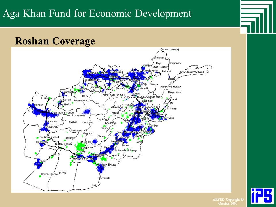 Aga Khan Fund for Economic Development June 2006 AKFED Copyright © October 2007 Aga Khan Fund for Economic Development Roshan Coverage