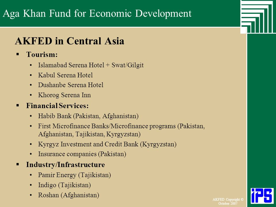 Aga Khan Fund for Economic Development June 2006 AKFED Copyright © October 2007 Aga Khan Fund for Economic Development AKFED in Central Asia Tourism: