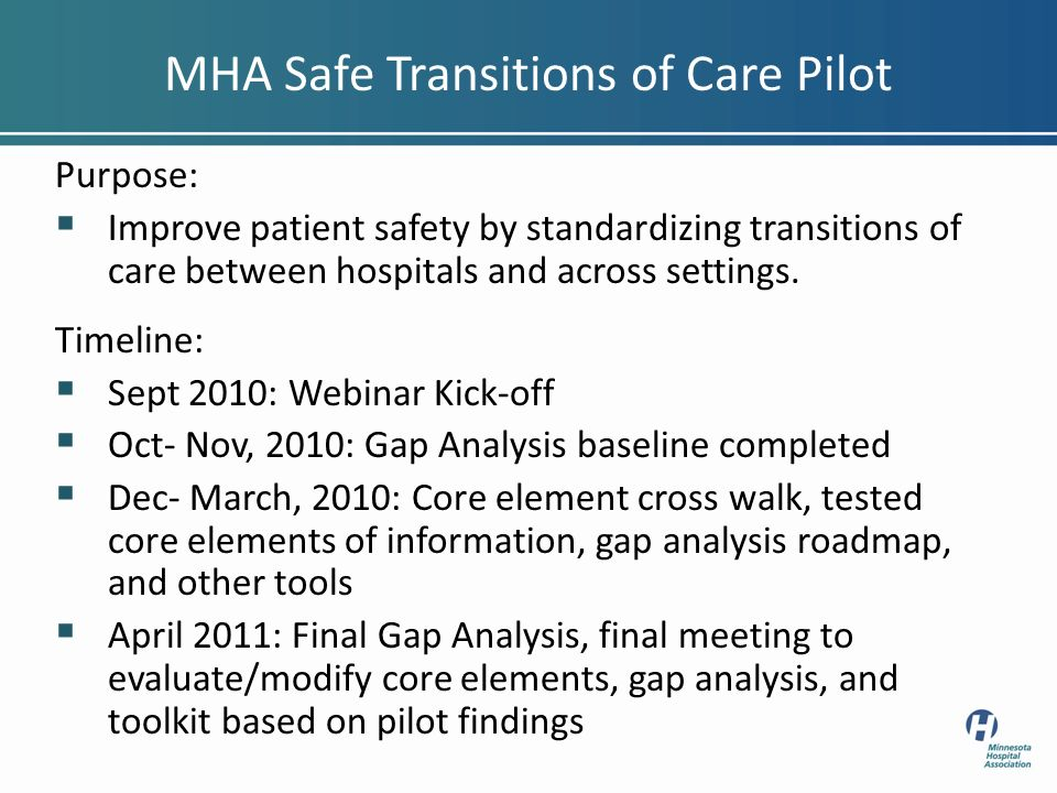 Purpose: Improve patient safety by standardizing transitions of care between hospitals and across settings.