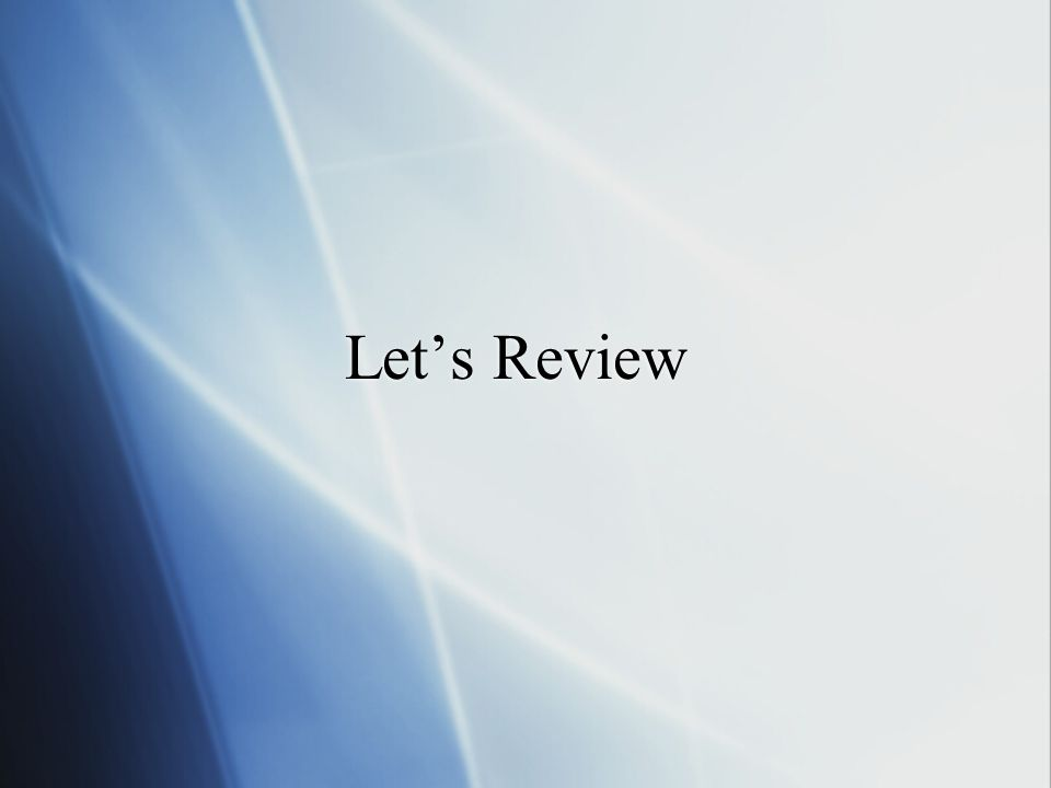 Lets Review