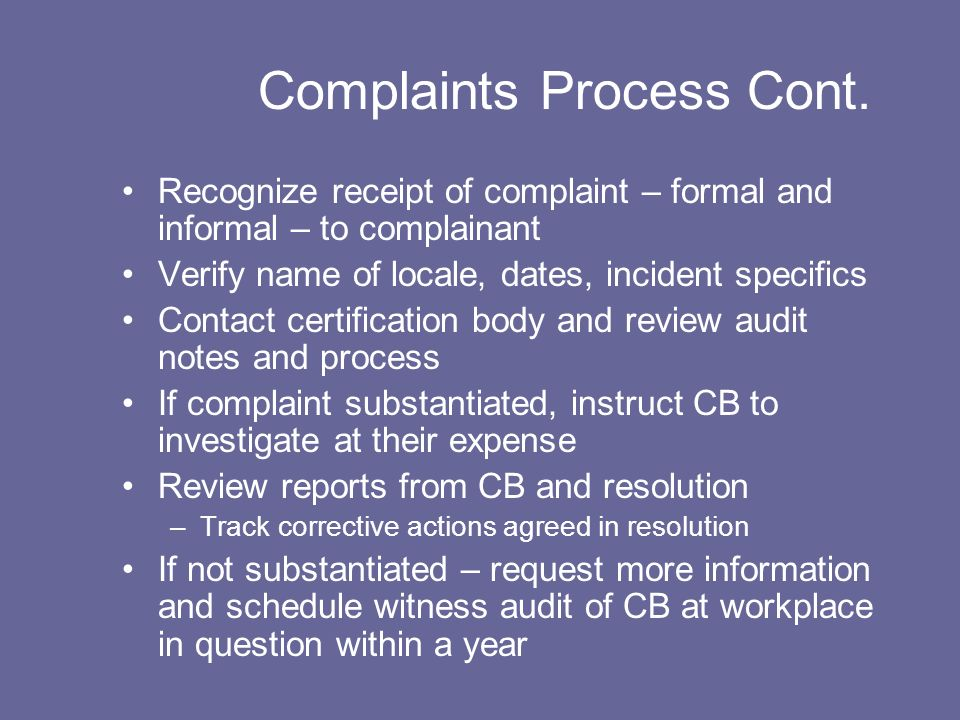 Complaints Process Cont.