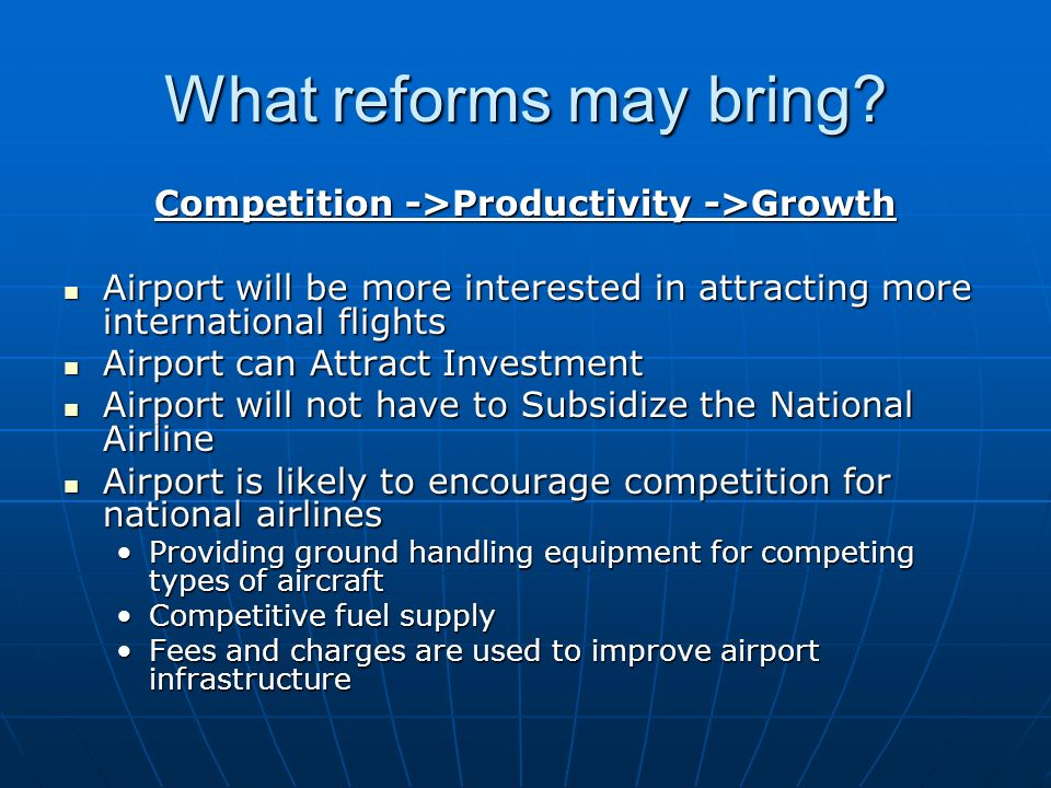 What reforms may bring.