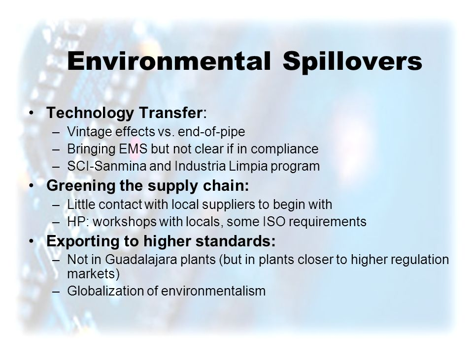 Environmental Spillovers Technology Transfer: –Vintage effects vs.