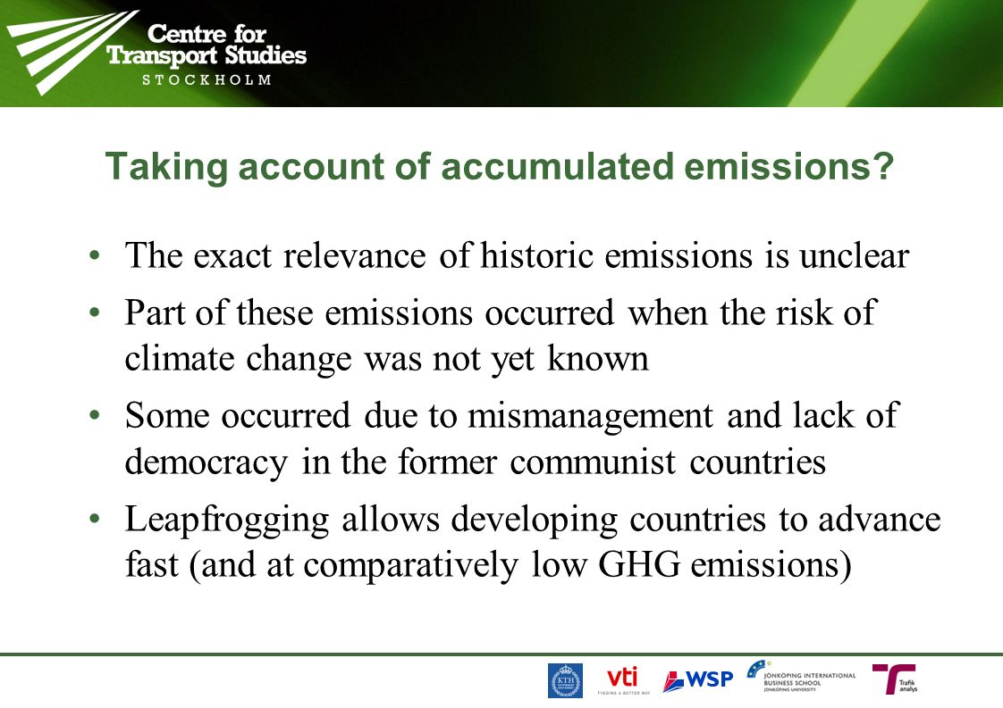 Taking account of accumulated emissions.