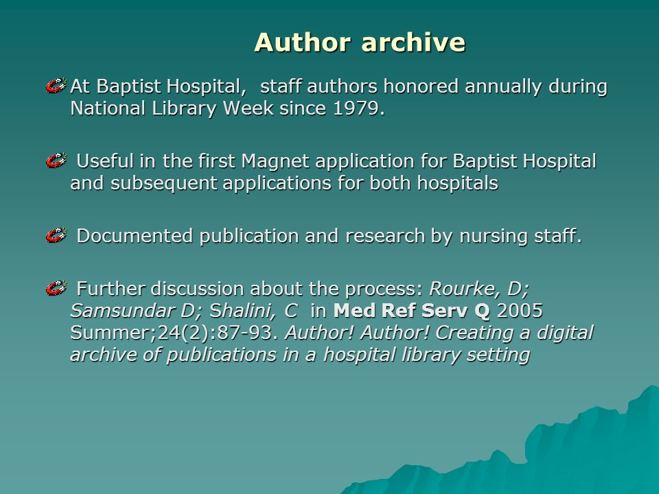 Author archive At Baptist Hospital, staff authors honored annually during National Library Week since 1979.