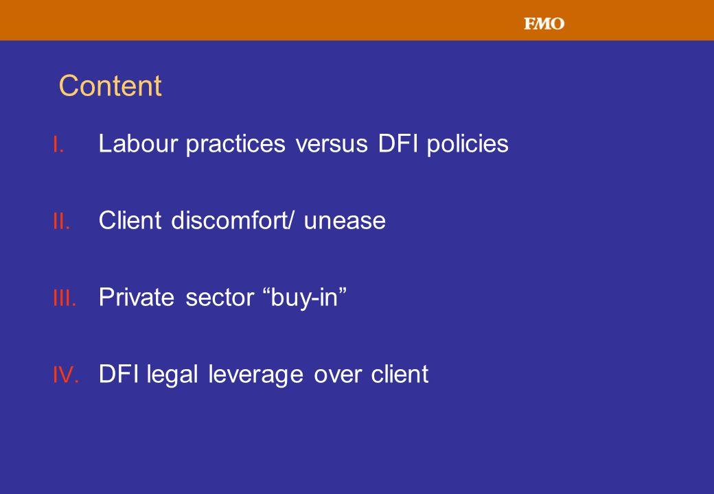 Content I. Labour practices versus DFI policies II.