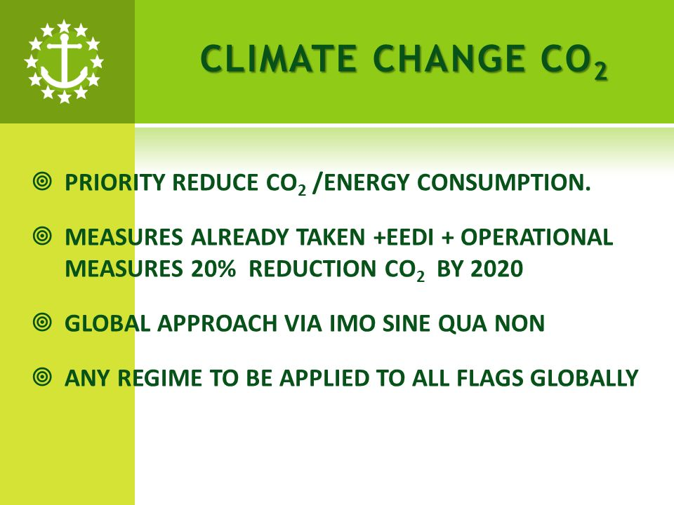 CLIMATE CHANGE CO 2 PRIORITY REDUCE CO 2 /ENERGY CONSUMPTION.