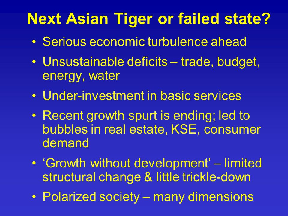 Next Asian Tiger or failed state.