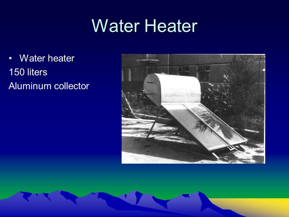 Water Heater Water heater 150 liters Aluminum collector