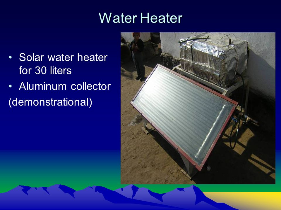 Water Heater Solar water heater for 30 liters Aluminum collector (demonstrational)