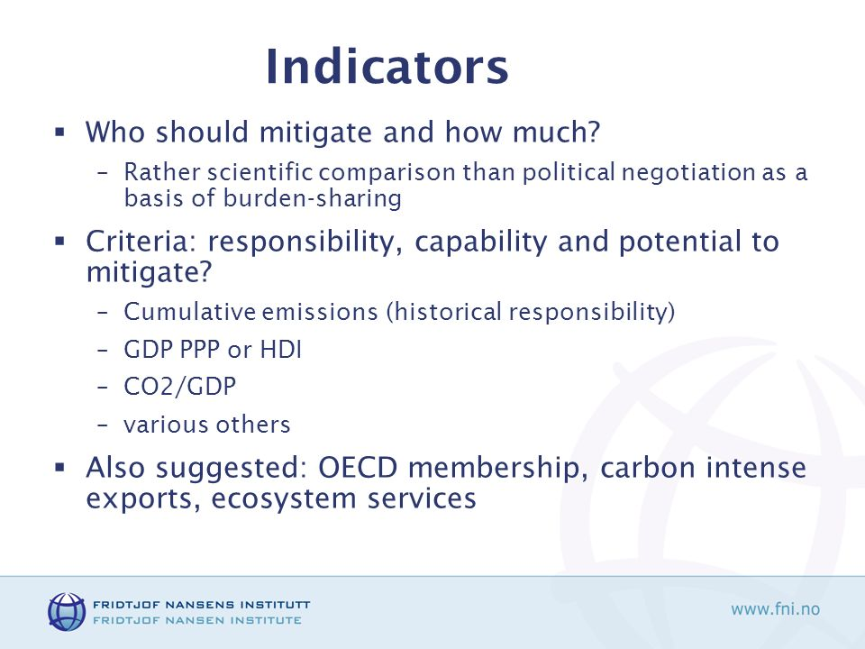 Indicators Who should mitigate and how much.