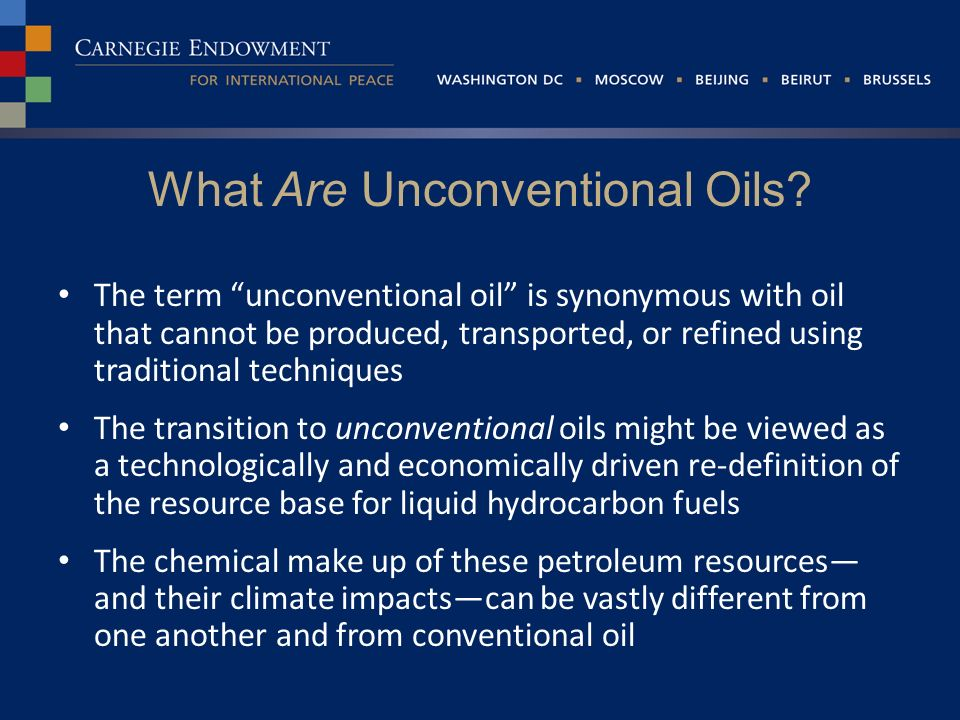 What Are Unconventional Oils.