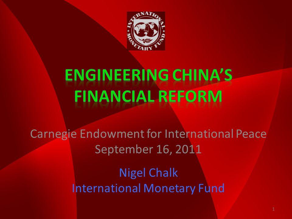 Carnegie Endowment for International Peace September 16, 2011 Nigel Chalk International Monetary Fund 1