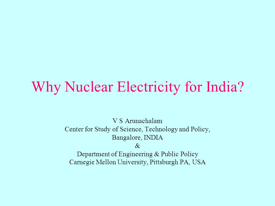 Why Nuclear Electricity for India.