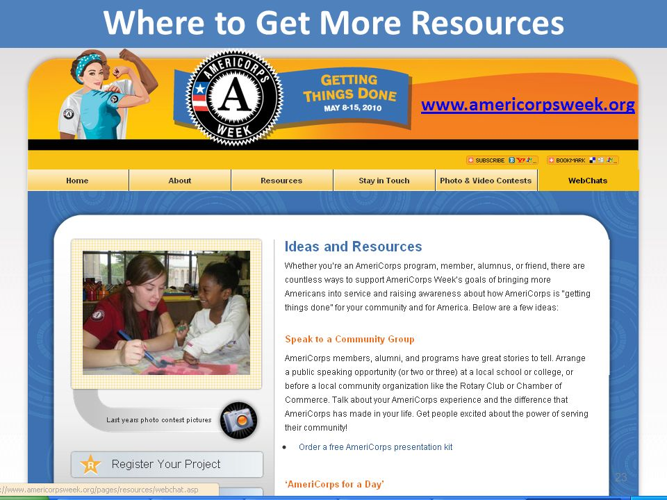 www.americorpsweek.org Where to Get More Resources 23
