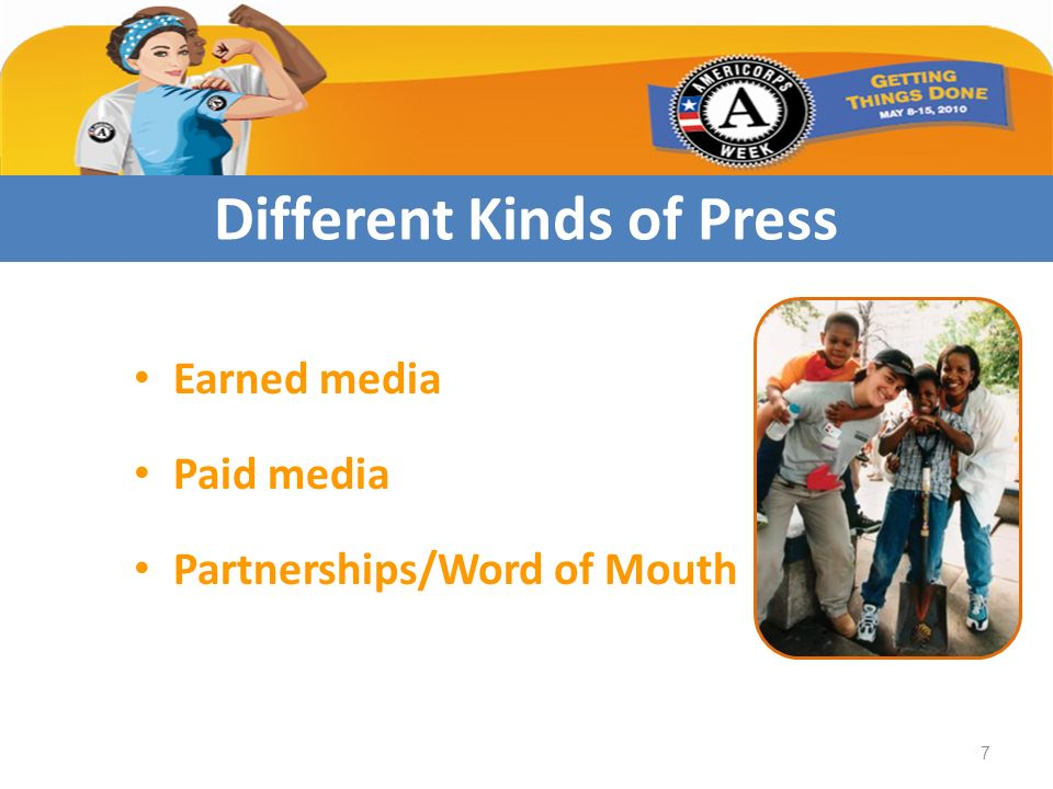 Earned media Paid media Partnerships/Word of Mouth Different Kinds of Press 7