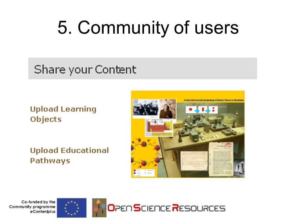 5. Community of users