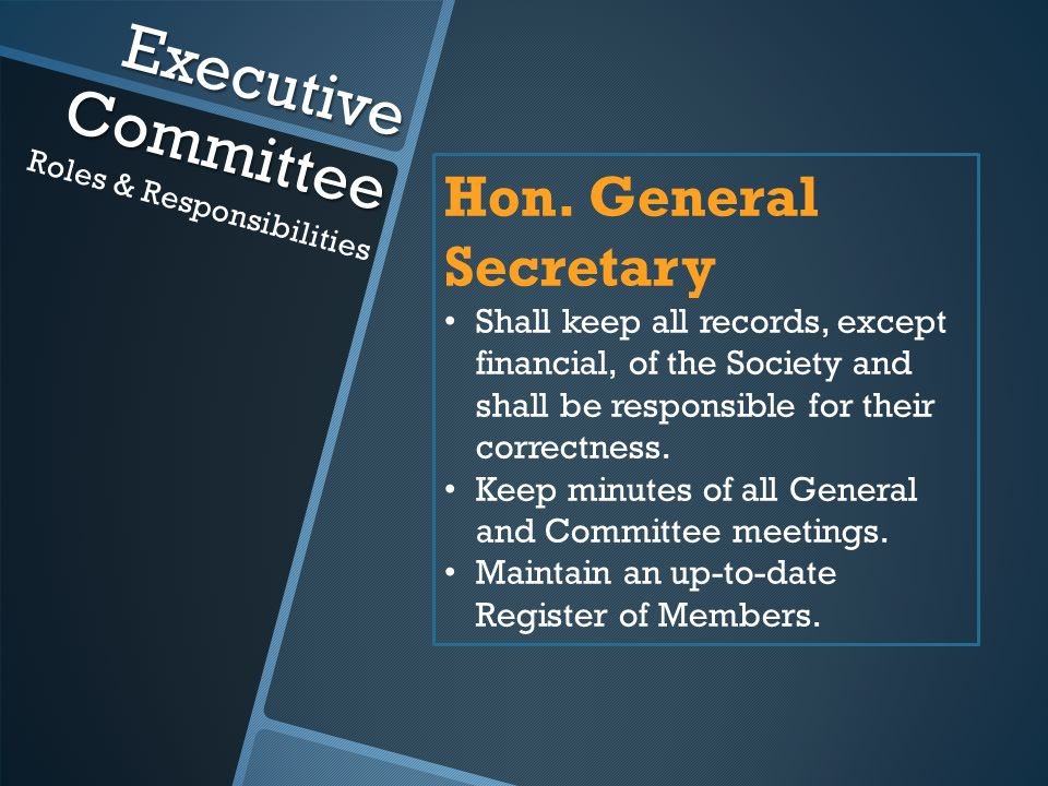 Executive Committee Roles & Responsibilities Hon.