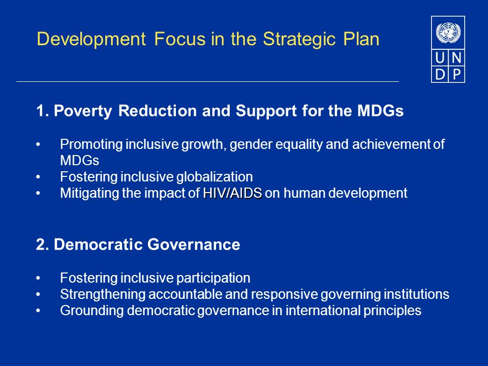 Development Focus in the Strategic Plan 1.