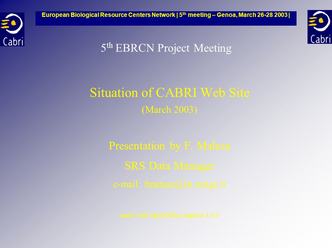 5 th EBRCN Project Meeting Situation of CABRI Web Site (March 2003) Presentation by F.